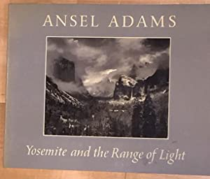 Yosemite and the Ranges of Light: Adams, Ansel