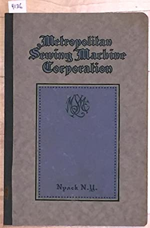Instruction Book of Care, Operation and Adjustment: Metropolitan Sewing Machine