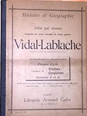 Histoire et Geographie Atlas par classes Composes: Vidal - Lablache