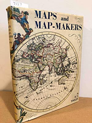Maps and Map Makers: Tooley, R. V.