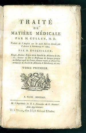 Traité de matiére médicale. Traduit de l'Anglois: CULLEN M. D.