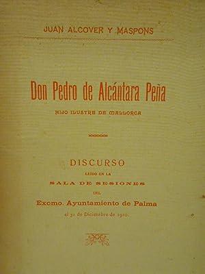 Don Pedro de Alcántara Peña, hijo ilustre: ALCOVER Y MASPONS,