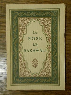 La rose de Bakawali.: LITERATURA INDIA.]