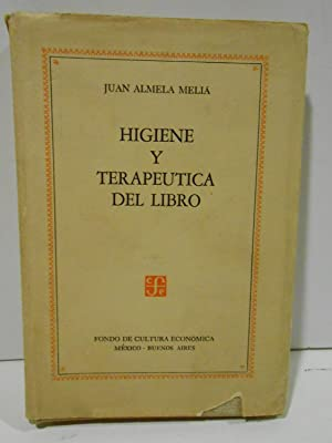 Higiene y terapeutica del libro.: ALMELA MELIÁ, Juan.-
