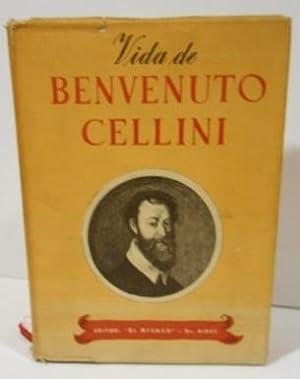 Vida de Benvenuto Cellini artifice y escultor: ESTARICO, Leonardo, ed.-