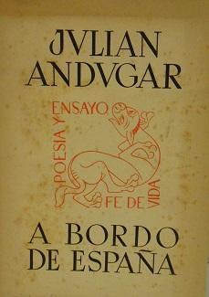 A bordo de España.: ANDUGAR, Julián.-