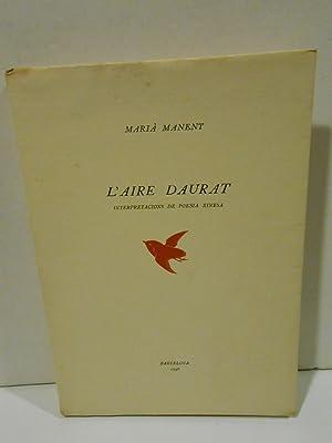 L'aire daurat. Interpretacions de poesia xinesa.: MANENT, Marià.-
