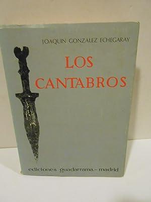 Los Cantabros.: GONZÁLEZ ECHEGARAY, Joaquín.-