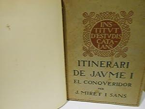 """Itinerari de Jaume I """"El Conqueridor"""".: MIRET I SANS,"""