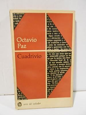 Cuadrivio.: PAZ, Octavio.-