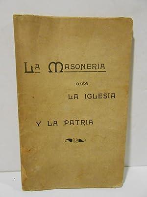 La Masonería ante la iglesia y la: VILLALBA MUÑOZ, Luis