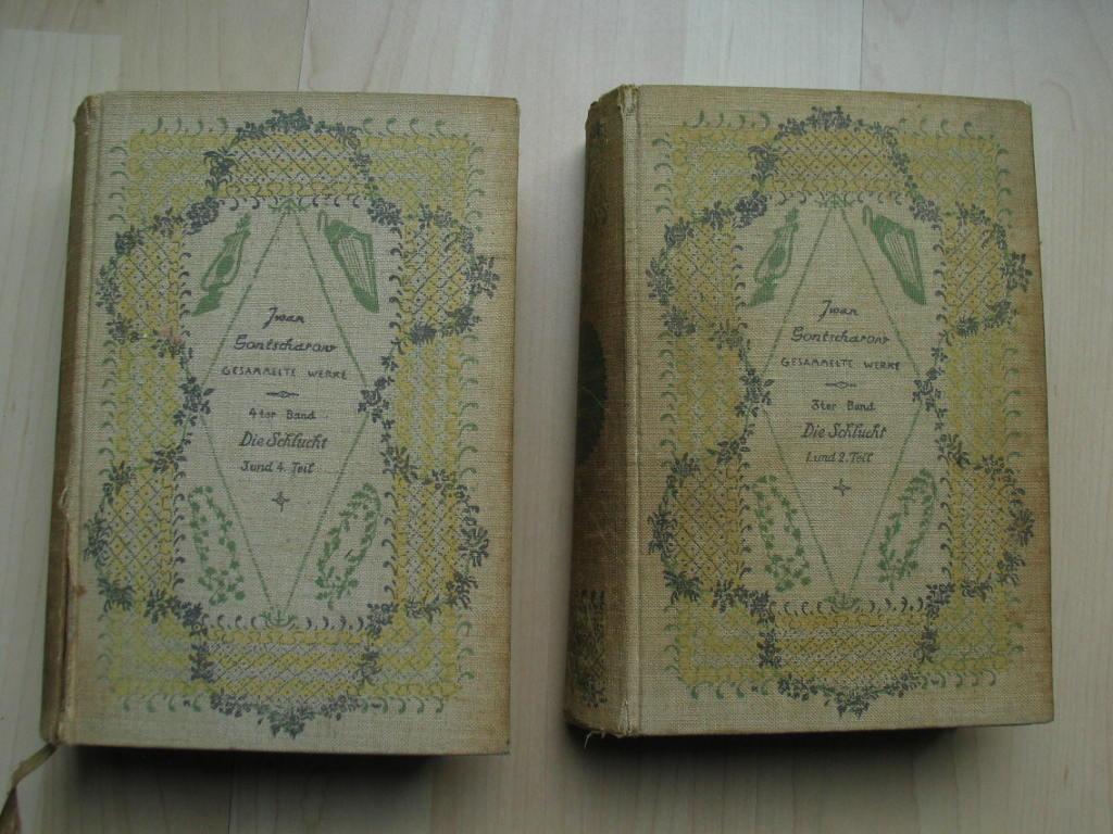 Die Schlucht, Roman in vier Teilen. Erster: 2 Bände. Gontscharow,