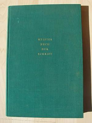 Meisterbuch der Schrift, ein Lehrbuch mit vorbildlichen: Tschichold, Jan: