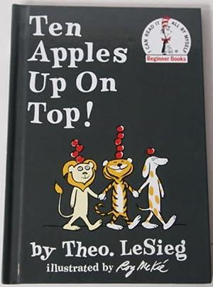 Ten Apples Up On Top!: Theo. LeSieg(Dr. Seuss)