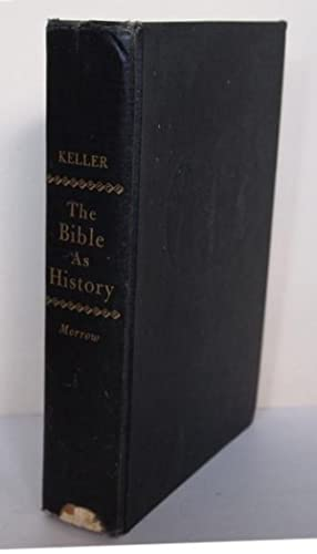 The Bible as History: Werner Keller