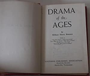 DRAMA OF THE AGES: W. H. Branson
