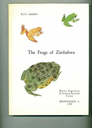 The Frogs of Zimbabwe. Reihe: Museo Regionale: Lambiris, A. J.
