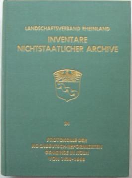 Landschaftsverband Rheinland. Inventare nichtstaatlicher Archive, Bd. 24: Archivberatungsstelle