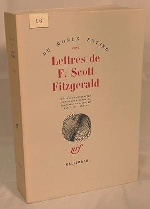 LETTRES DE F. SCOTT FITZGERALD. Editées et présentées par Andrew Turnbull, ...