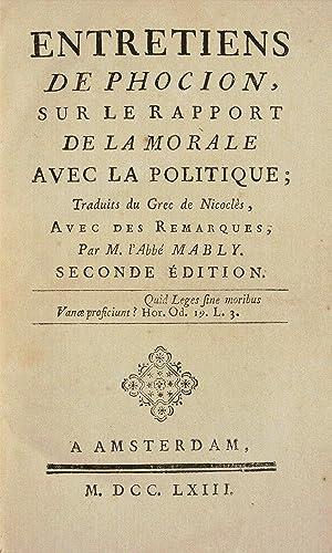 ENTRETIENS DE PHOCION, sur le rapport de la morale avec la politique ; traduits du Grec de Nicocl&...