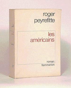 LES AMÉRICAINS.: PEYREFITTE (Roger).
