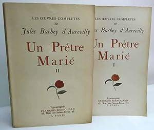 UN PRETRE MARIE. [2 volumes].: BARBEY D'AUREVILLY (Jules).