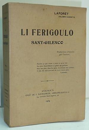 LI FERIGOULO SANT-GILENCO.: LAFORET (Felibre-carretie).
