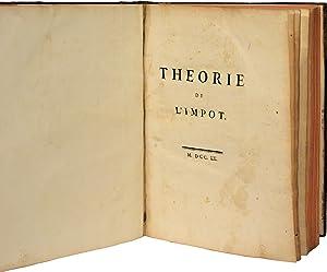 THÉORIE DE L'IMPÔT.: MIRABEAU (Victor Riqueti, Marquis de).
