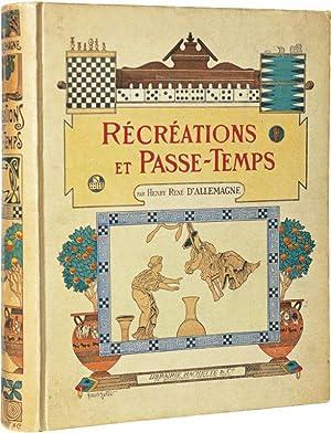 RÉCRÉATIONS ET PASSE-TEMPS. Ouvrage contenant 249 illustrations dans le texte et 132 ...