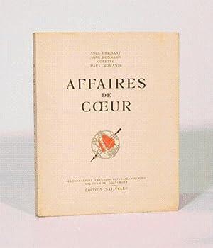 AFFAIRES DE COEUR. Illustrations d'Hermine David - Jean Berque - Deluermoz - Dignimont.: ...