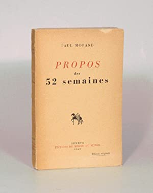 PROPOS DES 52 SEMAINES.: MORAND (Paul).