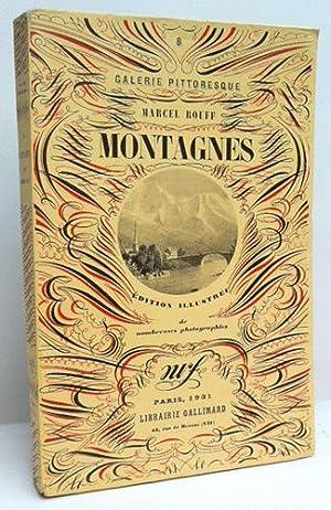 MONTAGNES. Edition illustrée de nombreuses photographies.: ROUFF (Marcel).