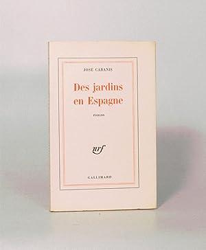 DES JARDINS EN ESPAGNE.: CABANIS (José).
