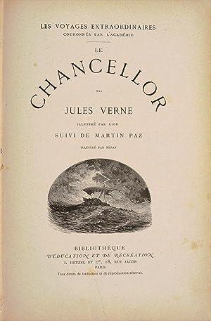 LE CHANCELLOR, illustré par Riou. Suivi de MARTIN PAZ, illustré par Férat.: ...