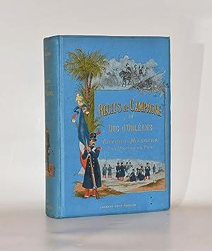 RÉCITS DE CAMPAGNE publiés par ses fils le comte de Paris et le duc de Chartres.: ...