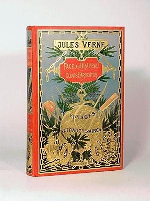 FACE AU DRAPEAU. CLOVIS DARDENTOR. Illustrations de L. Benett.: VERNE (Jules).