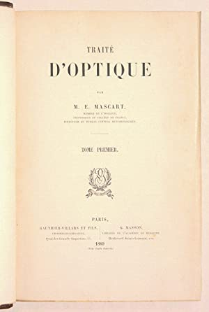 TRAITÉ D'OPTIQUE. [3 volumes].: MASCART (M. E.).