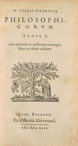 M. TULLII CICERONIS PHILOSOPHICORUM [OEUVRES PHILOSOPHIQUES], cum optimis ac postremis exemplaribus...