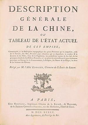 DESCRIPTION GÉNÉRALE DE LA CHINE, ou Tableau de l'état actuel de cet ...