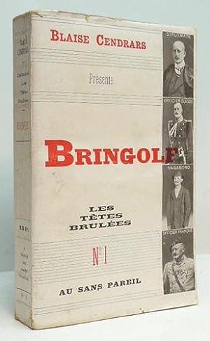 FEU LE LIEUTENANT BRINGOLF.: CENDRARS (Blaise).