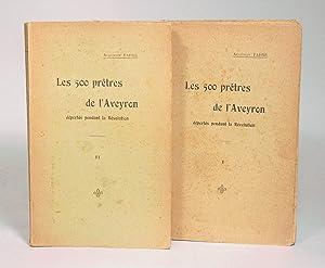 LES 500 PRÊTRES DE L'AVEYRON déportés pendant la Révolution, d&#x27...