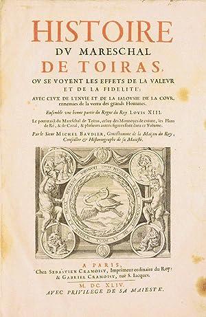 HISTOIRE DU MARESCHAL DE TOIRAS, où se: BAUDIER (Michel).