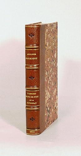 ÉTUDES HISTORIQUES SUR L'ANCIEN PAYS DE FOIX: GARRIGOU (Adolphe).