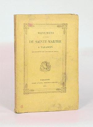 MONUMENS DE L'ÉGLISE DE SAINTE-MARTHE À TARASCON,: FAILLON (Abbé)].