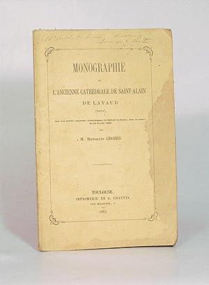 MONOGRAPHIE DE L'ANCIENNE CATHÉDRALE DE SAINT-ALAIN DE: CROZES (Hippolyte).