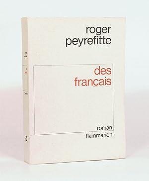 DES FRANÇAIS.: PEYREFITTE (Roger).