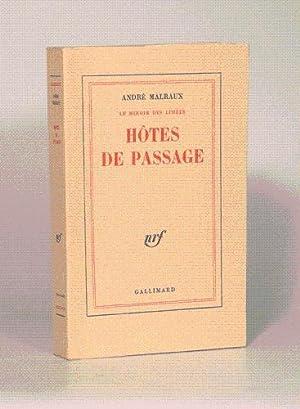 HÔTES DE PASSAGE. Le Miroir des Limbes.: MALRAUX (André).