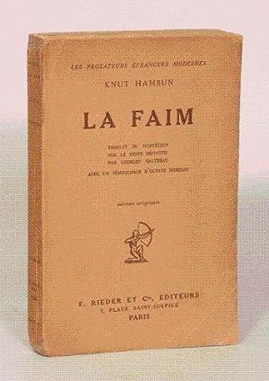 LA FAIM. Traduit du norvégien sur le texte définitif par Georges Sautreau. Avec un t&...