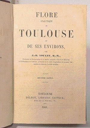 FLORE ANALYTIQUE DE TOULOUSE ET DE SES ENVIRONS.: NOULET (J.-B.).