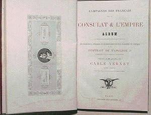 CAMPAGNES DES FRANCAIS SOUS LE CONSULAT ET L'EMPIRE. Album de 52 batailles et 100 portraits ...
